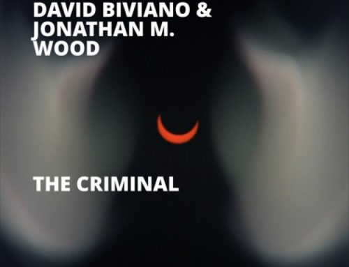 The Criminal by David Biviano & Jonathan M. Wood
