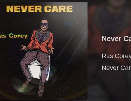 Never Care by Ras Corey