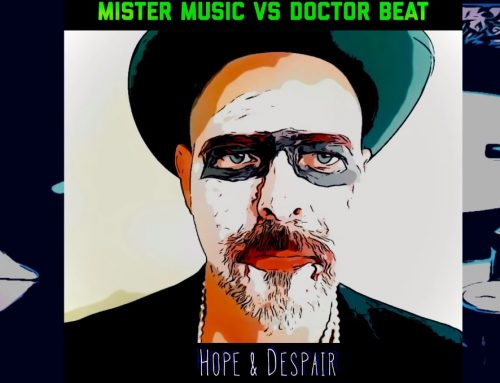 Hope And Despair By Mister Music vs Doctor Beat