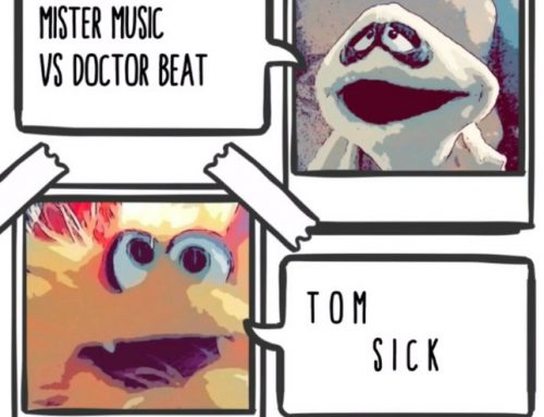 Mr MUSIC vs Dr BEAT – Tom Sick